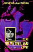 Hopkins Jerry, Sugerman Danny - Nikt nie wyjdzie stąd żywy. Historia Jima Morrisona