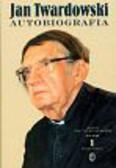 Twardowski Jan - Autobiografia t.1 1915-1959