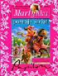 Delahaye Gilbert, Marlier Marcel - Martynka poznaje świat
