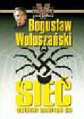 Wołoszański Bogusław - Sieć Ostatni bastion SS