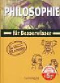 Poppelmann Christa - Philosophie fur Besserwisser