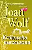 Wolf Joan - Królewska narzeczona