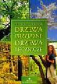 Ogrodnik Zbigniew - Drzewa przyjazne drzewa lecznicze