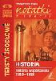 Ciejka Małgorzata - Notatki z lekcji historii Historia współczesna 1939-1989
