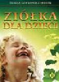 Lewkowicz-Mosiej Teresa - Ziółka dla dzieci
