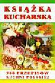 Książka kucharska 980 przepisów kuchni polskiej