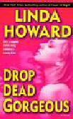 Howard Linda - Drop dead Gorgeous