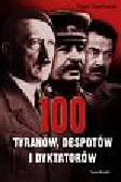 Nigel Cawthorne - 100 tyranów, dyktatorów i despotów