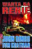 Ringo John, Kratman Tom - Warta na Renie