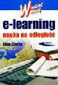 Clarke Alan - E- Learning Nauka na odległość