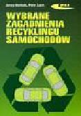Osiński Jerzy, Żach Piotr - Wybrane zagadnienia recyklingu samochodów