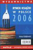 Gołębiewski Łukasz - Rynek książki w Polsce 2006 Wydawnictwa