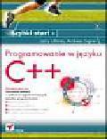 Larry Ullman, Andreas Signer - Programowanie w języku C++. Szybki start