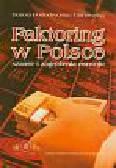 Podedworna-Tarnowska D. - FAKTORING W POLSCE szanse i zagrożenia rozwoju