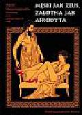Stassinopoulos Agapi - Męski jak Zeus, zalotna jak Afrodyta