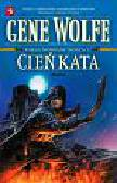 Wolfe Gene - Cień kata /Książnica/