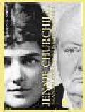 Ralph Martin G. - Jenny Churchill. Skandalistka epoki wiktoriańskiej