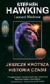 Hawking Stephen, Mlodinov Leonard - Jeszcze krótsza historia czasu
