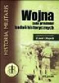 (red.) Olejnik K. - Wojna jako przedmiot badań historycznych