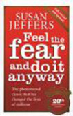 Jeffers Susan - Feel the Fear and Do it Anyway