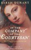 Dunant Sarah - In the Company of the Courtesan