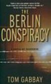 Gabbay Tom - The Berlin Conspiracy