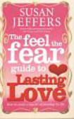Jeffers Susan - The Feel the Fear to Guide to Lasting Love