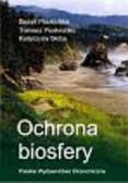 Poskrobko Bazyli, Poskrobko Tomasz, Skiba Katarzyna - Ochrona biosfery