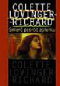Lovinger-Richard Colette - Śmierć pośród zgiełku