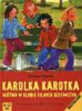 Bieniek Christian - Karolka Karotka. Kłótnia w klubie silnych dziewczyn