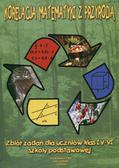 Korelacja matematyki z przyrodą. Zbiór zadań dla uczniów klas IV-VI szkoły podstawowej