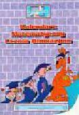 Miniatury matematyczne 10 Kalendarz matematyczny ucznia. Gimnazjum