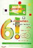 Miniatury matematyczne 18 Matematyka dla dużych i małych. Szkoła podstawowa