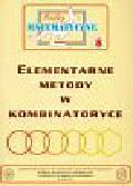 Bobiński Zbigniew, Kourliandtchik Lev, Uscki Mirosław - Miniatury matematyczne 8 Elementarne metody w kombinatoryce