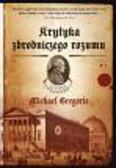 Gregorio Michael - Krytyka zbrodniczego rozumu