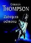 Thompson Colleen - Zabójcza odmowa