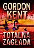 Kent Gordon - Totalna zagłada
