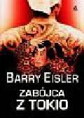 Eisler Barry - Zabójca z Tokio