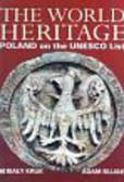 Czyżewski Krzysztof - The Word Heritage Poland on the UNESCO