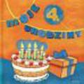 Moje 4. Urodziny