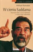 Ramadan Mikhael - W cieniu Saddama