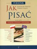 dr Radosław Pawelec, Tomasz Oljasz - Jak pisać i mówić - angielski i polski