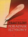 prof. Andrzej Markowski - Praktyczny poradnik językowy
