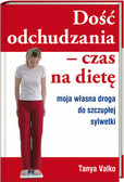 Valko Tanya - Dość odchudzania Czas na dietę KDC