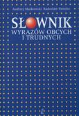 prof. Andrzej Markowski, dr Radosław Pawelec - Słownik wyrazów obcych i trudnych III+CD