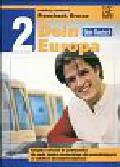 Grucza Franciszek (red.) - Dein Europa 2 ćwiczenia do nauki języka niemieckiego w szkołach ponadgimnazjalnych