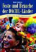 Wachowska Halina - Feste und Brauche der DACHL-Länder. Święta i zwyczaje w krajach niemieckojęzycznych