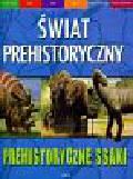 Dixon Dougal - Prehistoryczne ssaki Świat prehistoryczny