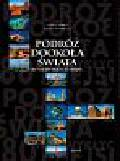 Serra Carla, Bombelli Silvia - Podróż dookoła świata. 80 niezwykłych miejsc