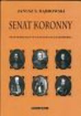 Dąbrowski Janusz - Senat koronny